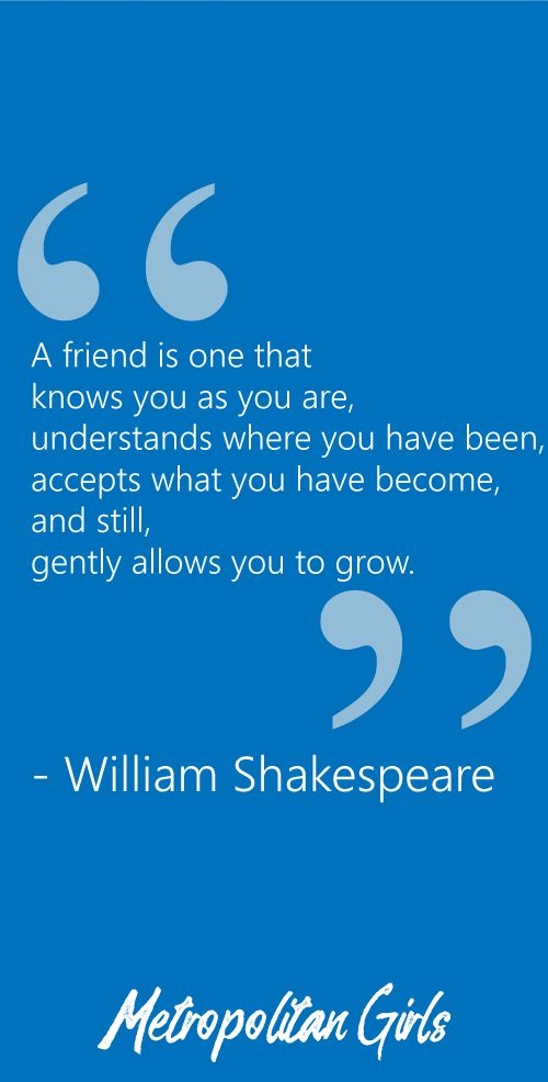William Shakespeare Quotes About Friendship Fair Best Friend Quotes Wise Words About Friendship  Shakespeare