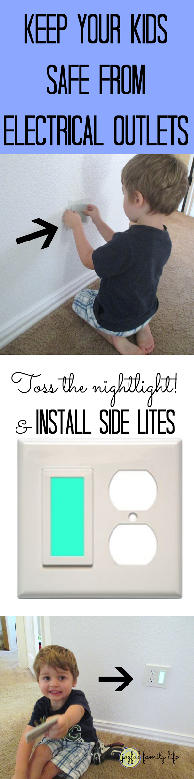 Use a Side Lite, it's safer than a traditional nightlight. See how to install it on the Joyful Family Life blog. Order one at http://store.limelite.com/category_s/1817.htm