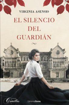 El Silencio Del Guardian Virginia Asensio 9788494948497 Libros De Leer Libros Romanticos Recomendados Libros De Reflexion