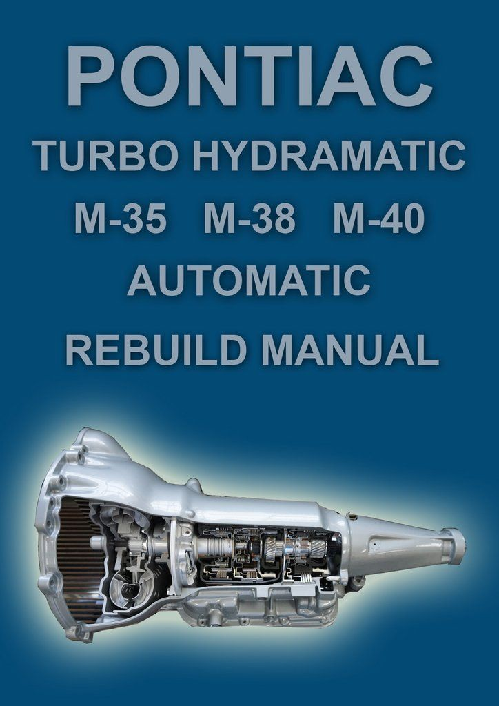 hydramatic transmission repair manual