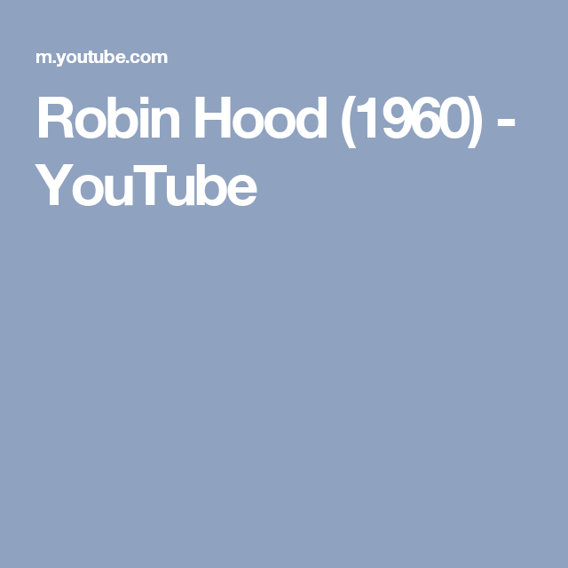 Robin Hood (1960) - YouTube