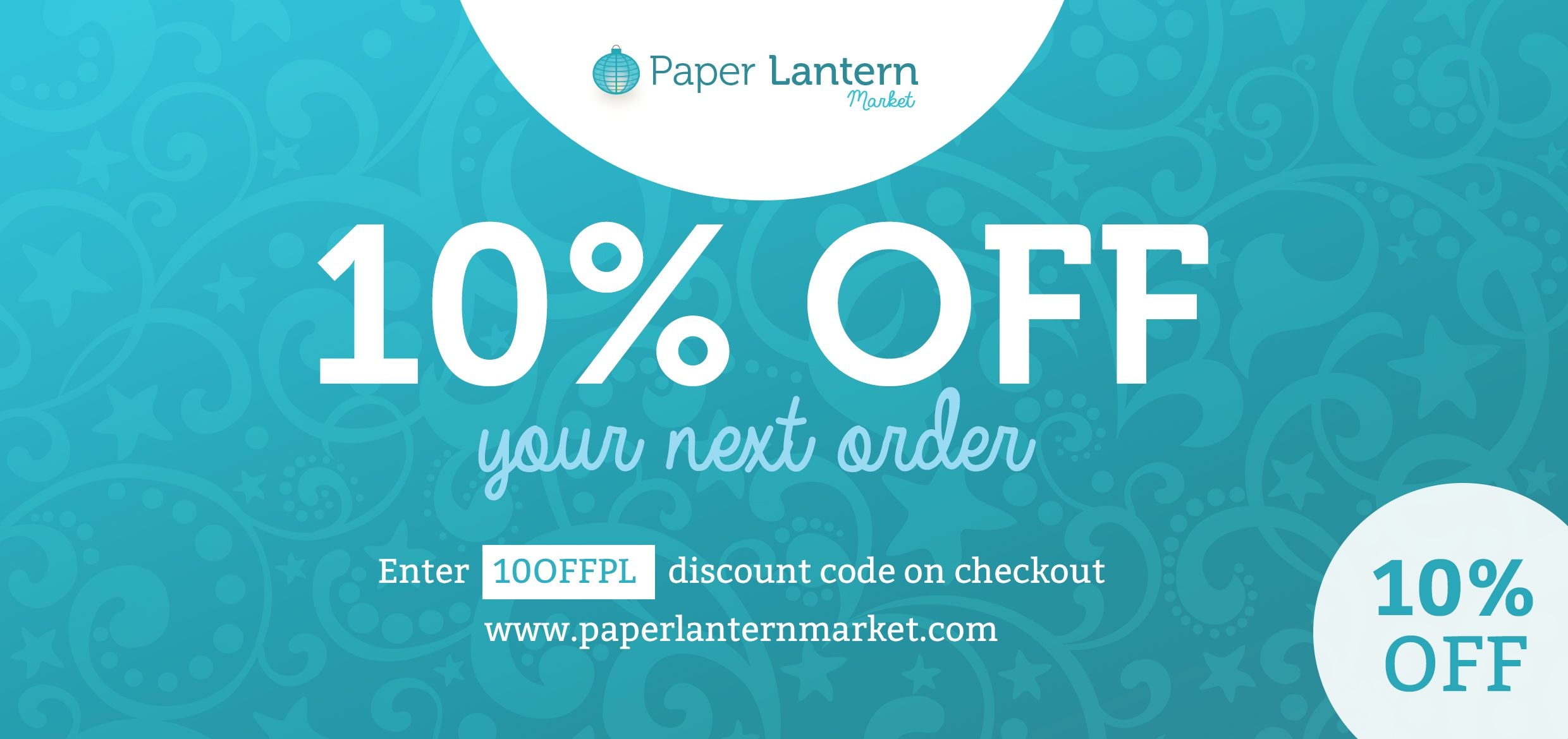 """10% Off your next order! Use """"10OFFPL"""" at the checkout. #discount #10%off #paperlanterns"""