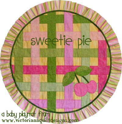 Sweetie Pie ~ A Baby Playmat ♥ Quilt Pattern The quilt pattern is available exclusively through my site here:  http://www.victorianaquiltdesigns.com/VictorianaQuilters/PatternPage/SweetiePie/SweetiePieBabyPlaymat.htm