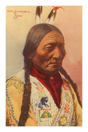 Sitting Bull, love this guy