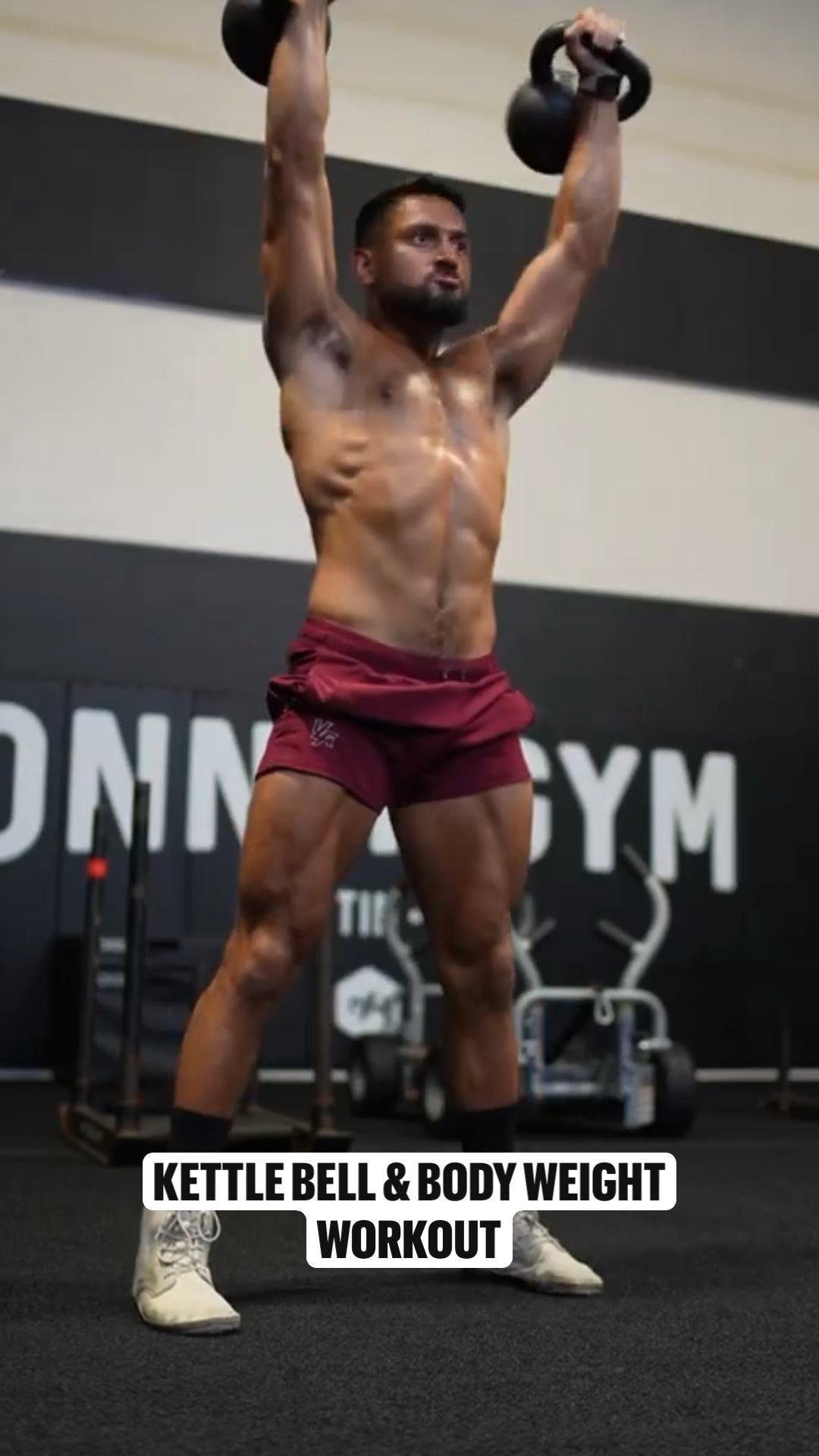 Kettle bell & body weight  Workout