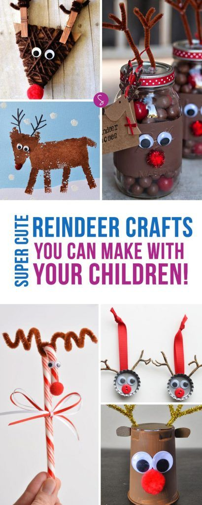 14 SUPER CUTE Reindeer Crafts for the Kids to Make this Christmas