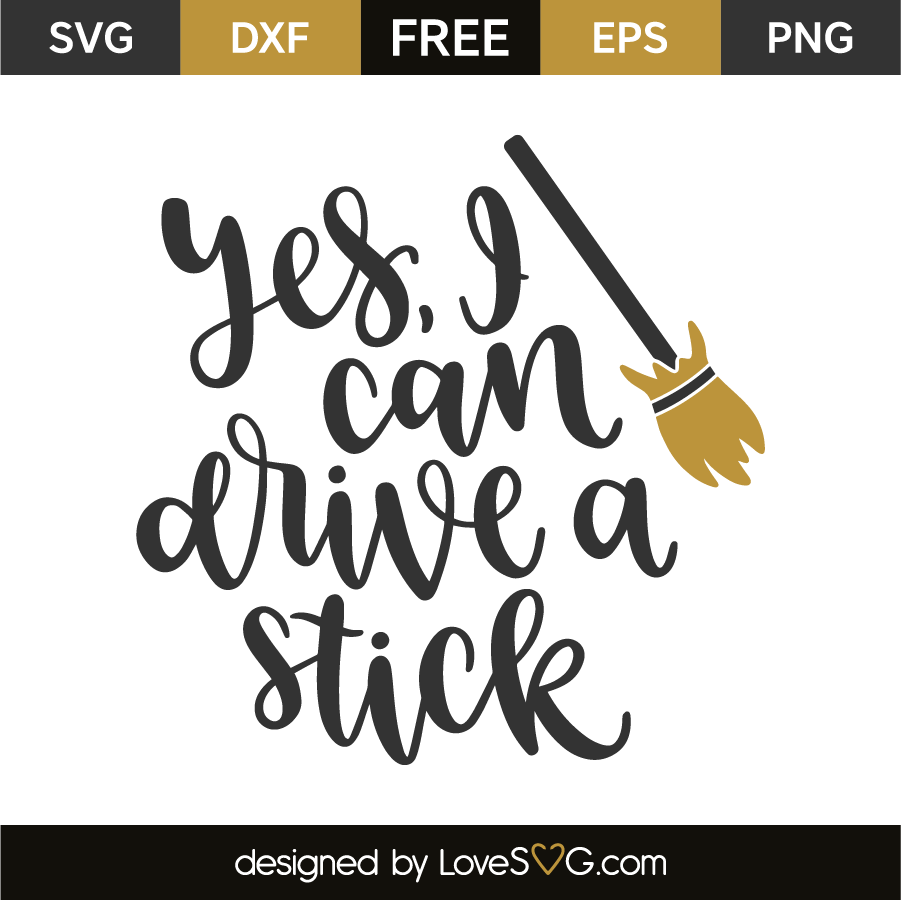 Download Yes, I can drive a stick | Cricut, Diy projects to sell ...
