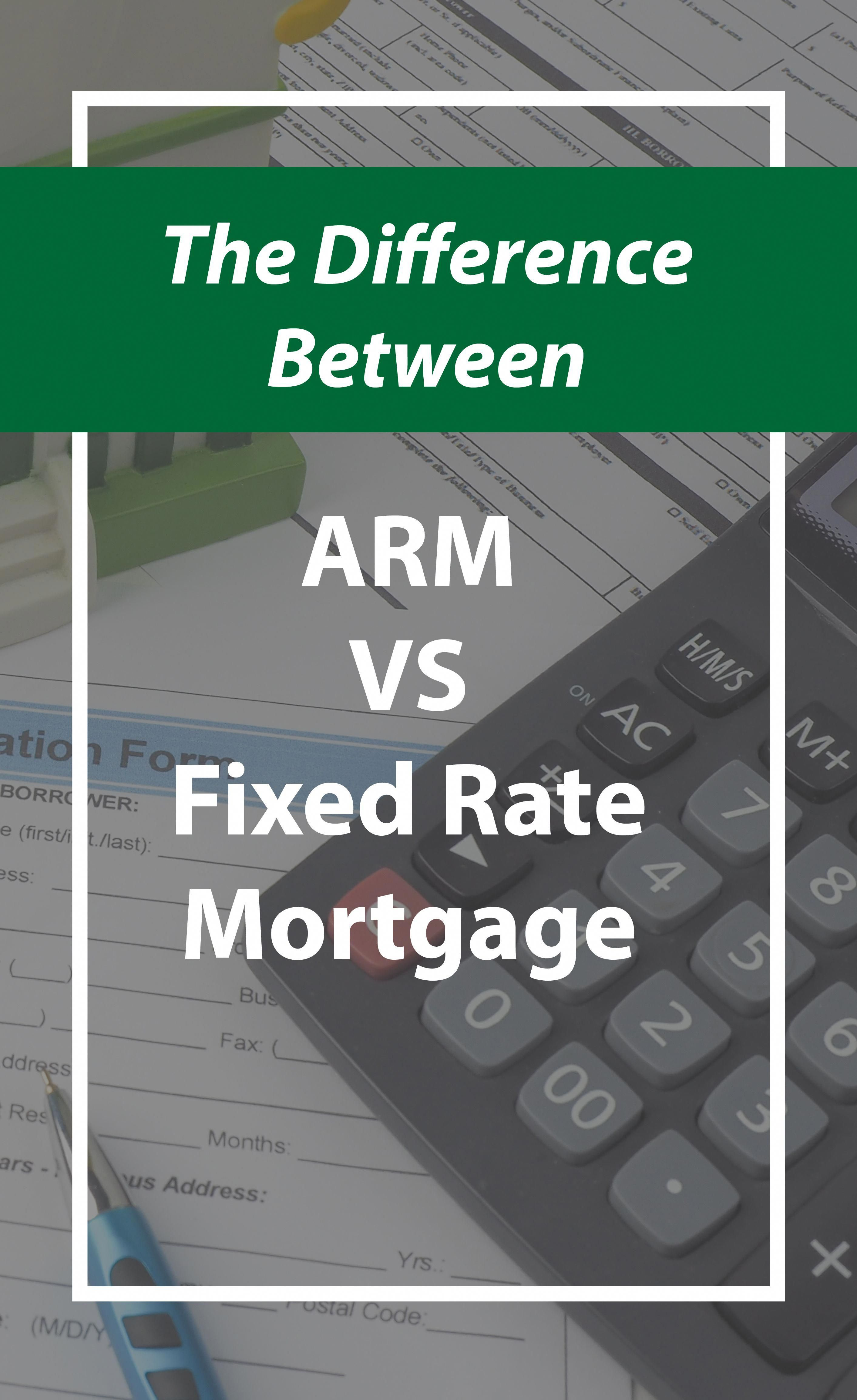 the difference between arm vs fixed rate mortgage arm fixedrate