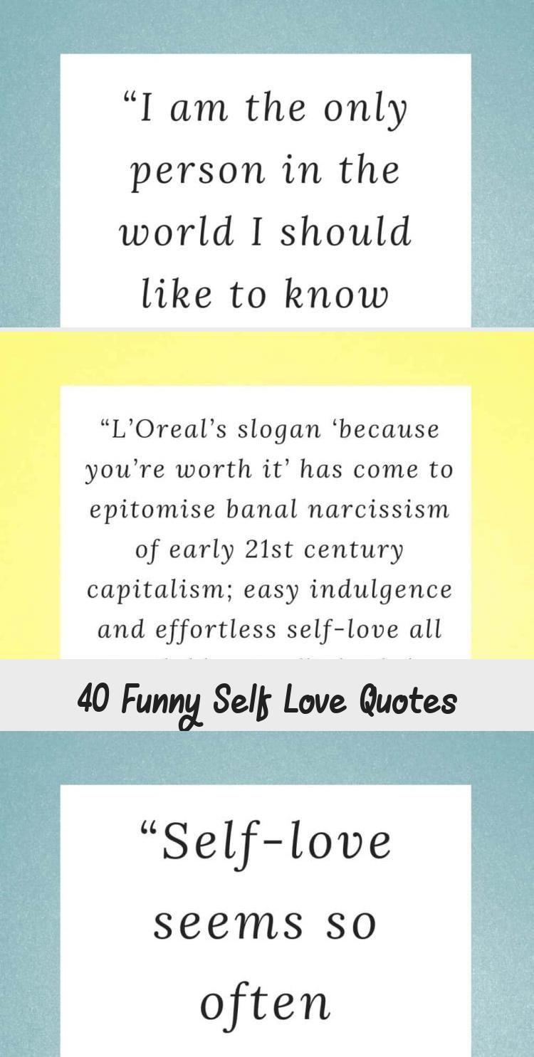 40 Funny Self Love Quotes Funny Self Love Quotes Self Love Quotes Self Inspirational Quotes