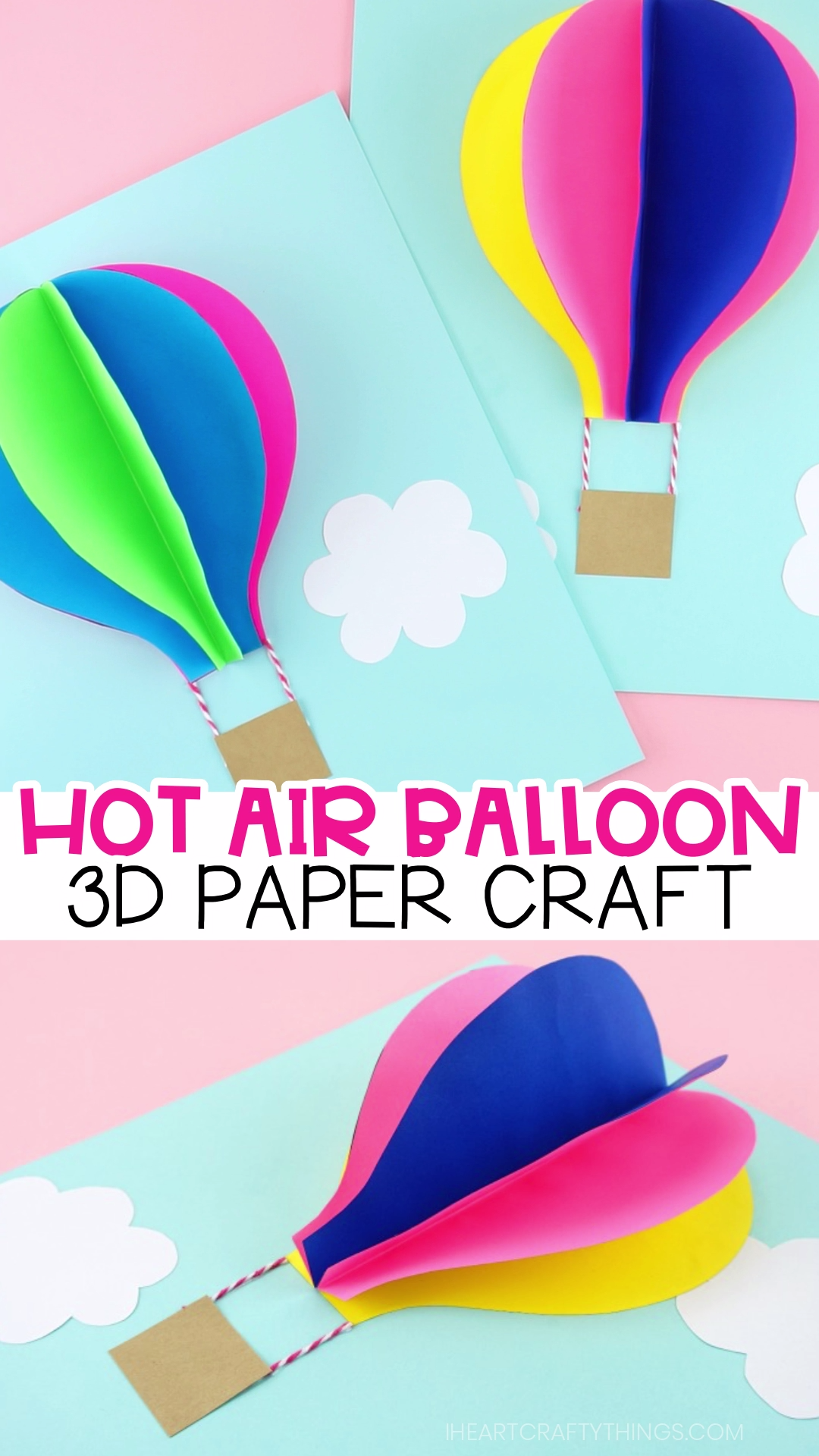 How to Make a 3D Paper Hot Air Balloon Craft #crafts #easy #fun #paper #papercrafts