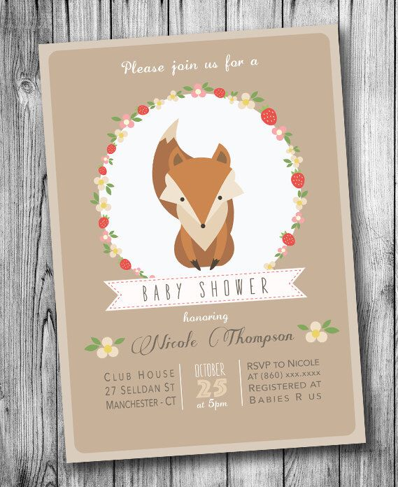 A personal favorite from my Etsy shop https://www.etsy.com/listing/249940970/fox-baby-shower-invitation-woodland