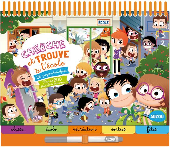 Cherche Et Trouve A L Ecole Livre De 4 A 6 Ans Auzou