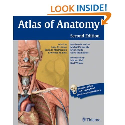 Atlas of Anatomy: Anne M Gilroy, Brian R MacPherson, Lawrence M Ross ...