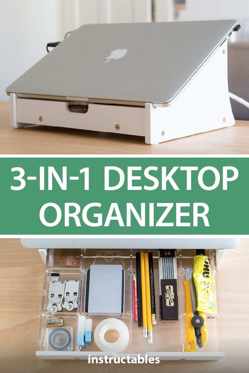 This Laptop Stand Also Has A Handy Organizer Tray And Works As A Docking Station Computer Instructables Desktop Organization Diy Desktop Diy Docking Station