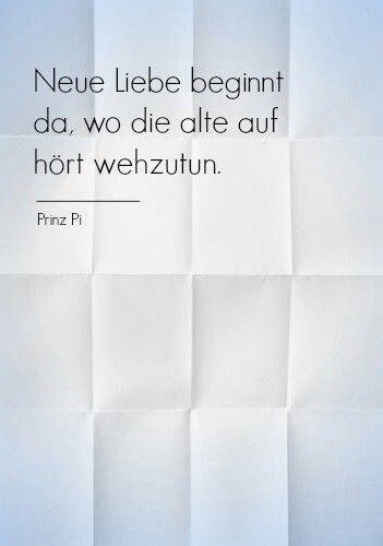 sprüche neue liebe prinzpi #zitat #deutsch | Sprüche | Pinterest | Zitat, Deutsch und  sprüche neue liebe