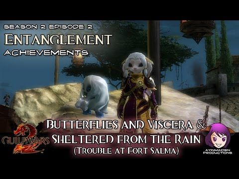 Butterflies and Viscera & Sheltered from the Rain achievements in Season 2: Episode 2: Entanglement 04 Trouble at Fort Salma