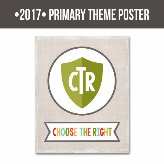 2017 LDS Primary Theme-13 Monthly Printables-Choose the Right ...