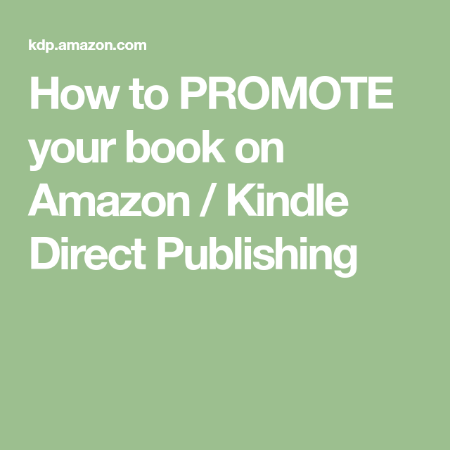How to PROMOTE your book on Amazon / Kindle Direct