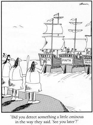 Columbus Day The Far Side Far Side Comics Far Side Cartoons