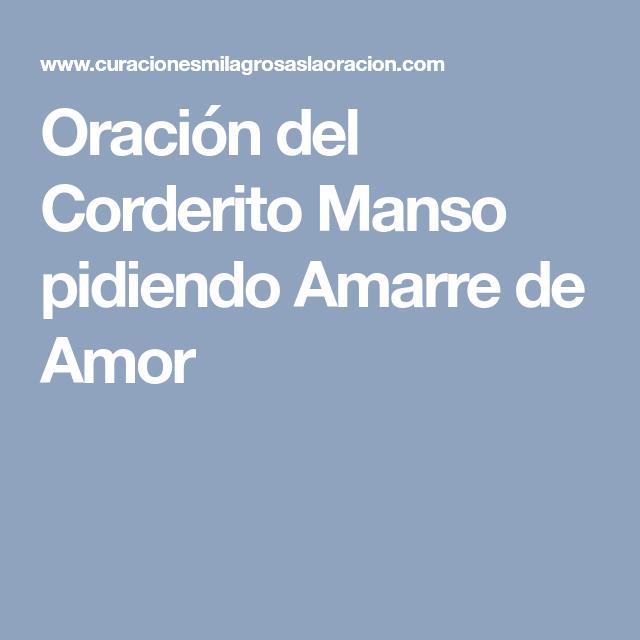 Oración del Corderito Manso pidiendo Amarre de Amor | Ios messenger