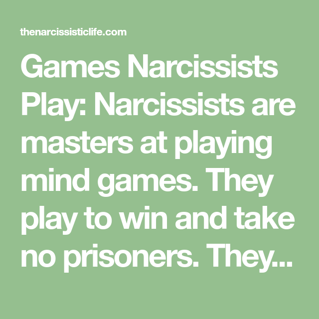 Playing mind games with a narcissist