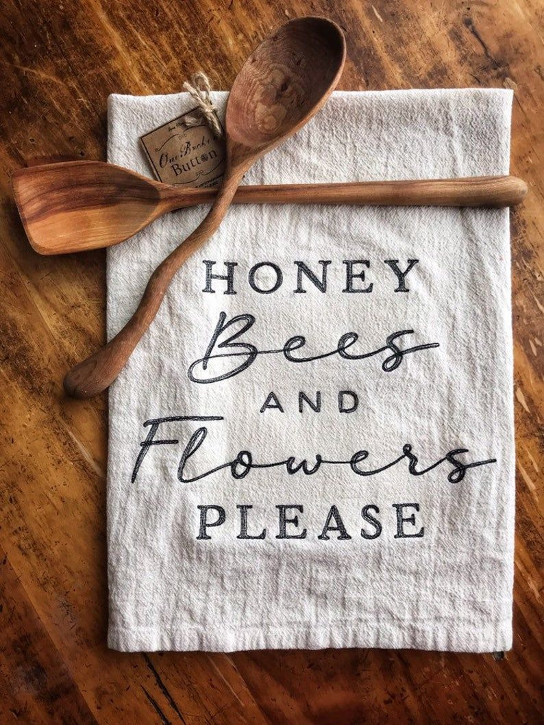 Honey Bees and Flowers Please tea towel, spring sign, spring decor, kitchen sign, dish towel, kitchen towel, mothers day gift for a friend