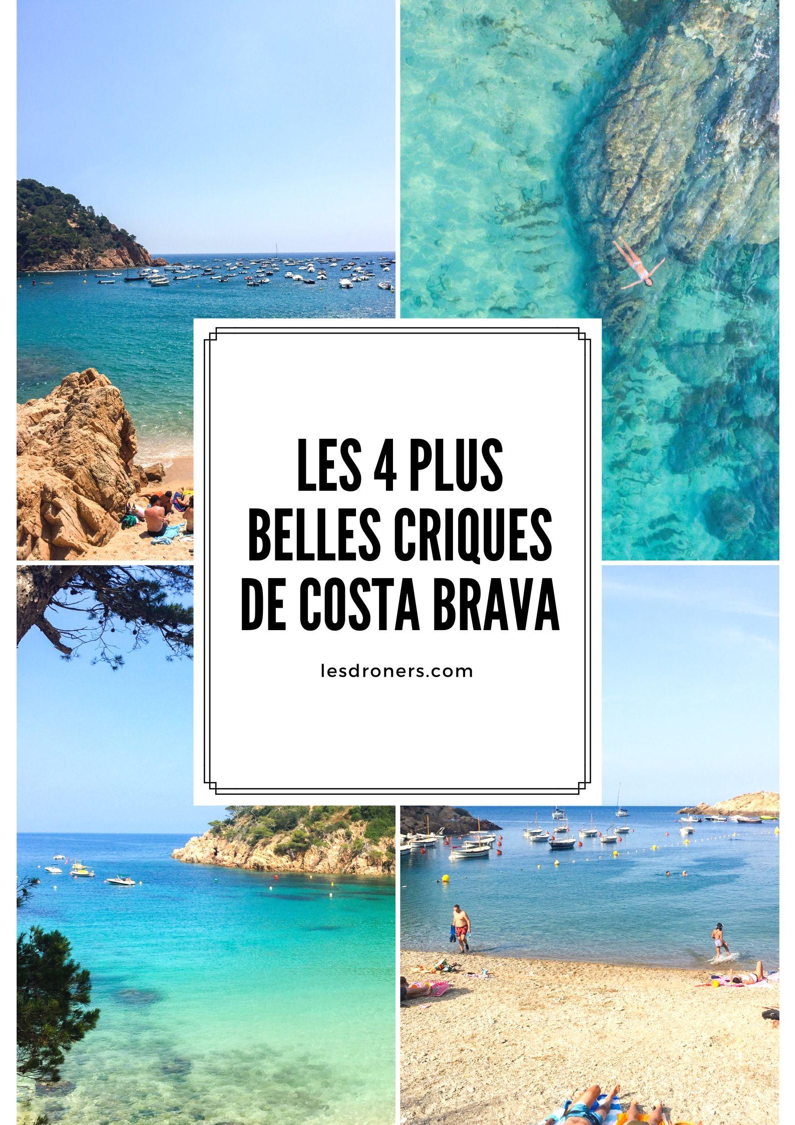Les Plus Belles Criques De La Costa Brava Plage Espagne Espagne Costa Brava Begur Espagne
