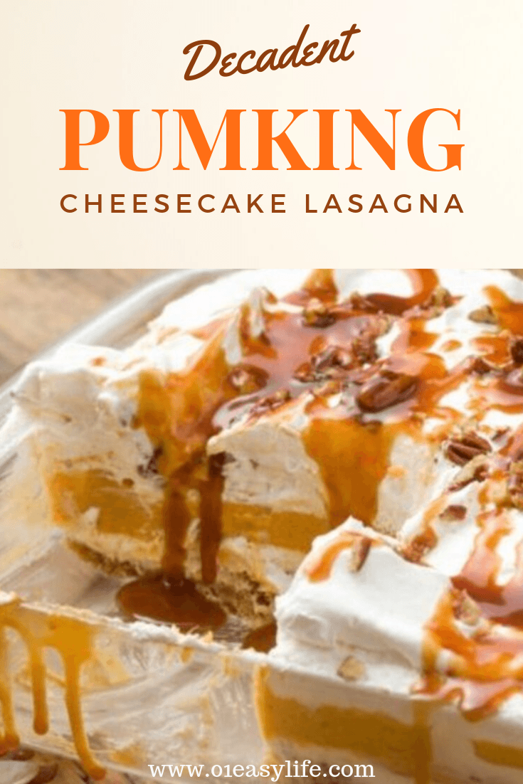 Decadent Pumpkin Cheesecake Lasagna. #Pumpkin #Halloween #Cheesecake #Lasagna #Dessert #Food #Holidays #Recipes #NoBake #Easylife #pumpkincheesecake