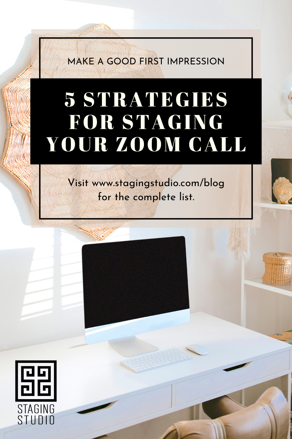 5 Strategies For Staging Your Zoom Call In 2020 Zoom Call Staging Work From Home Tips