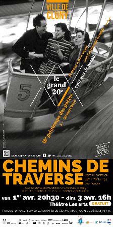 Théâtre : Chemins de traverse, les 1er et 3 avril 2016 à Cluny : http://clun.yt/1ZJ2Ln1
