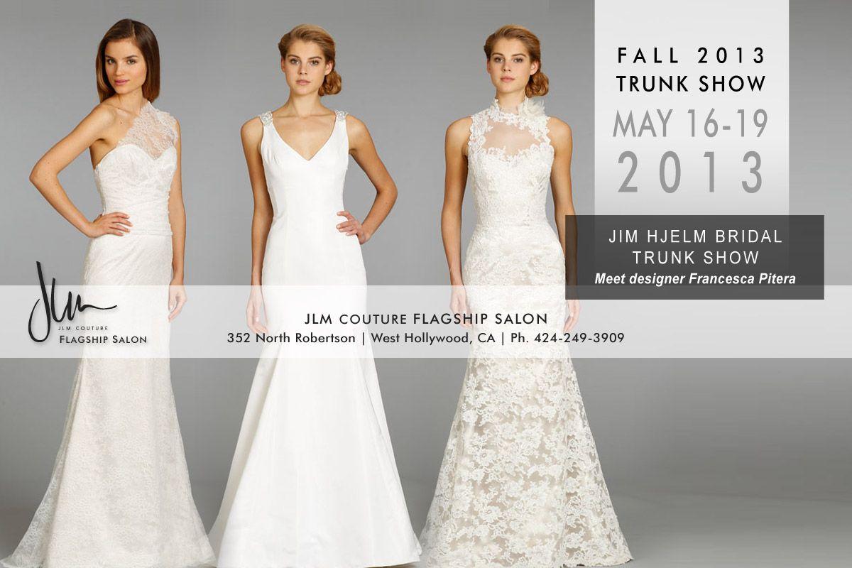 Wedding dress rental los angeles  JimHjelm Fall  trunk show this weekend at the JLM Flagship  JLM