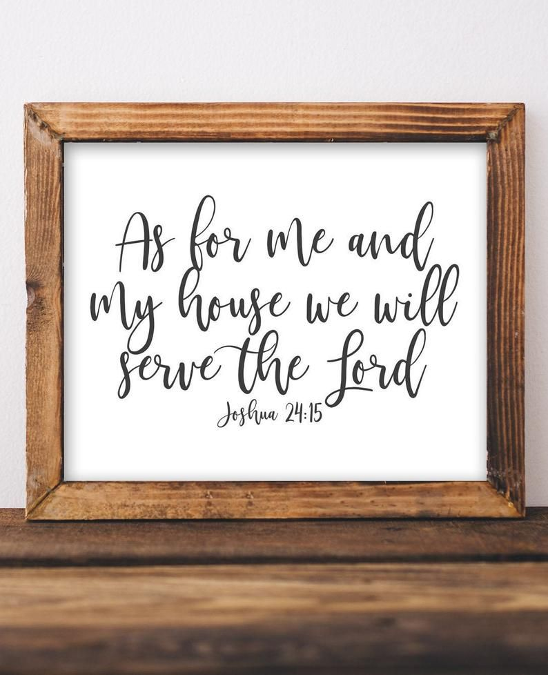 Joshua 24 15 As For Me And My House We Will Serve The Lord Etsy Wall Printables Christian Wall Decor Cute Home Decor