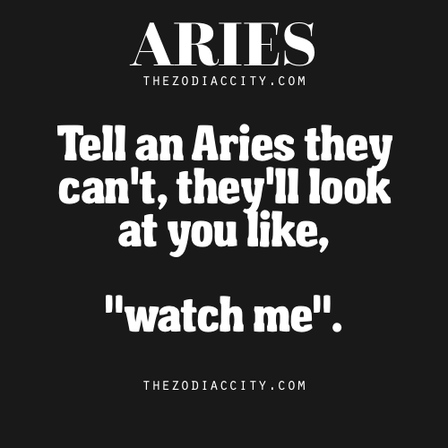 Aries Quotes: TheZodiacCity.com