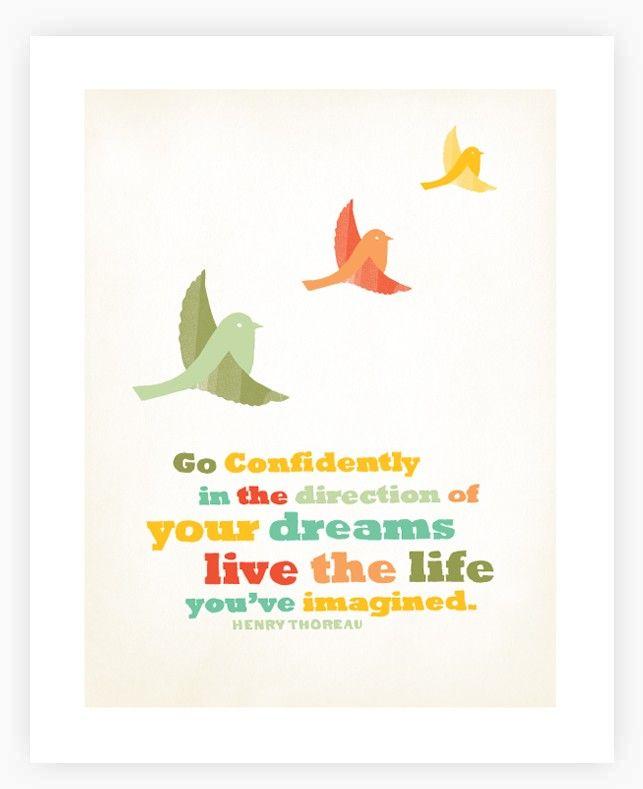 Go confidently art print