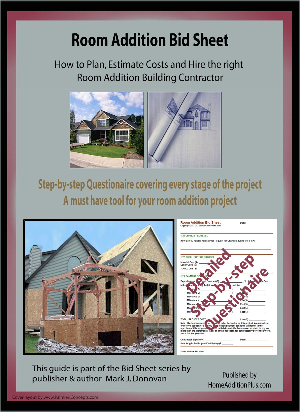 Here Is A Room Addition Bid Sheet For Helping Homeowners Hire The Right General Contractor And Subcontractors It Also Helps Homeowner Plan Estimate