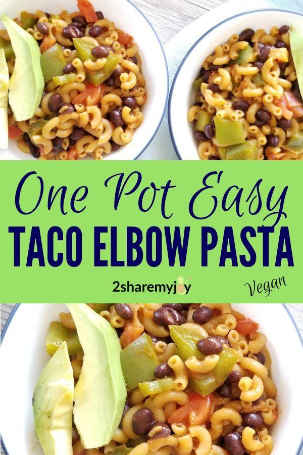 One Pot Taco Elbow Pasta Vegan Oil Free