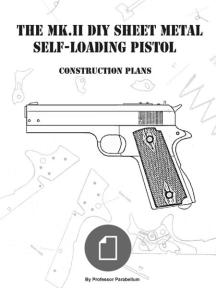 The DIY Sheet Metal Self-Loading Pistol (Practical Scrap Metal Small