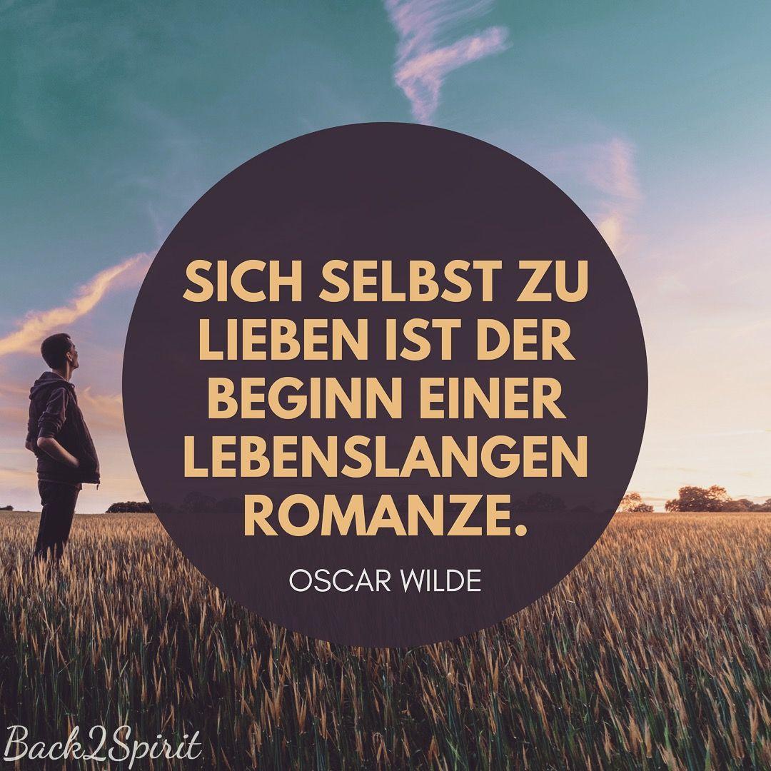 Selbstliebe - Back2Spirit   Oscar wilde zitate, Wilde ...