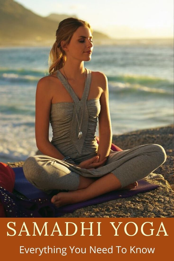 Samadhi Yoga: Everything You Need To Know in 2020 ...