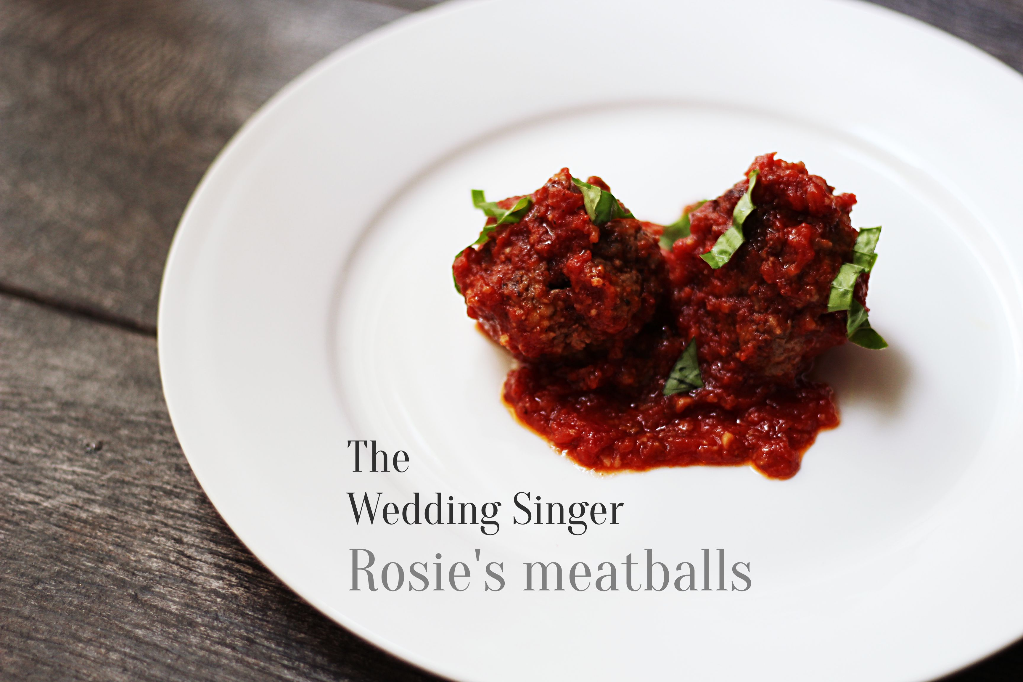 Rosies Meatballs From The Wedding Singer