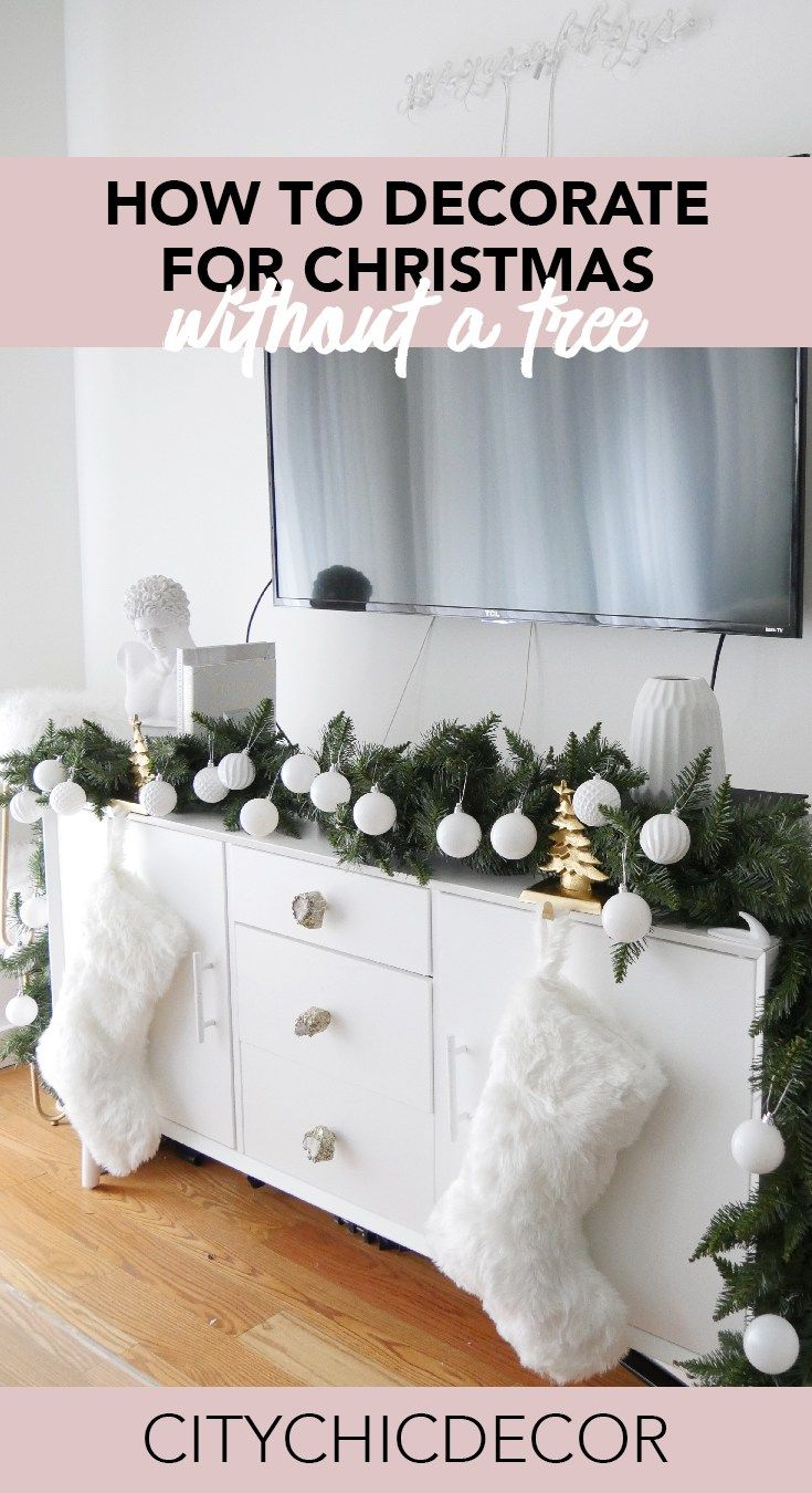 How to Decorate for Christmas Without a Tree - City Chic ...