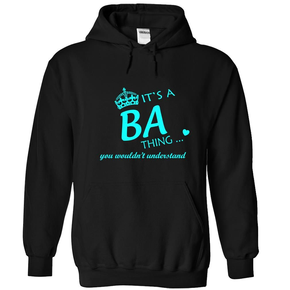 BA-the-awesome T Shirts, Hoodies. Check price ==► https://www.sunfrog.com/LifeStyle/BA-the-awesome-Black-62321349-Hoodie.html?41382 $39