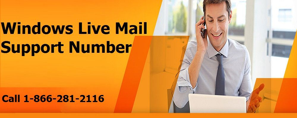 Windows Live Mail Support Number 1-866-281-2116 Customer Service