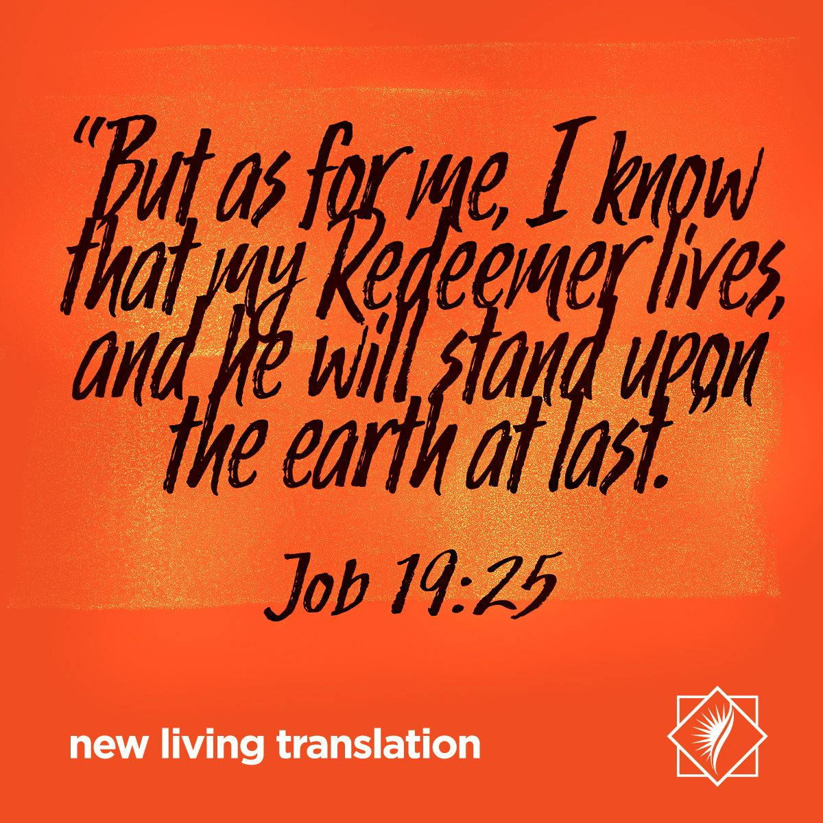 """""""But As For Me, I Know That My Redeemer Lives, And He Will"""