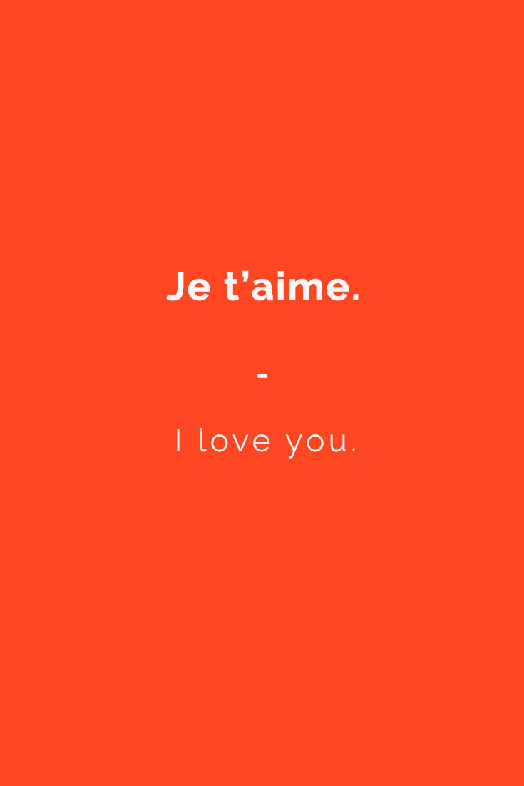 Je t'aime. - I love you. | Get a copy of the most complete French phrasebook here: https://store.talkinfrench.com/product/french-phrasebook/
