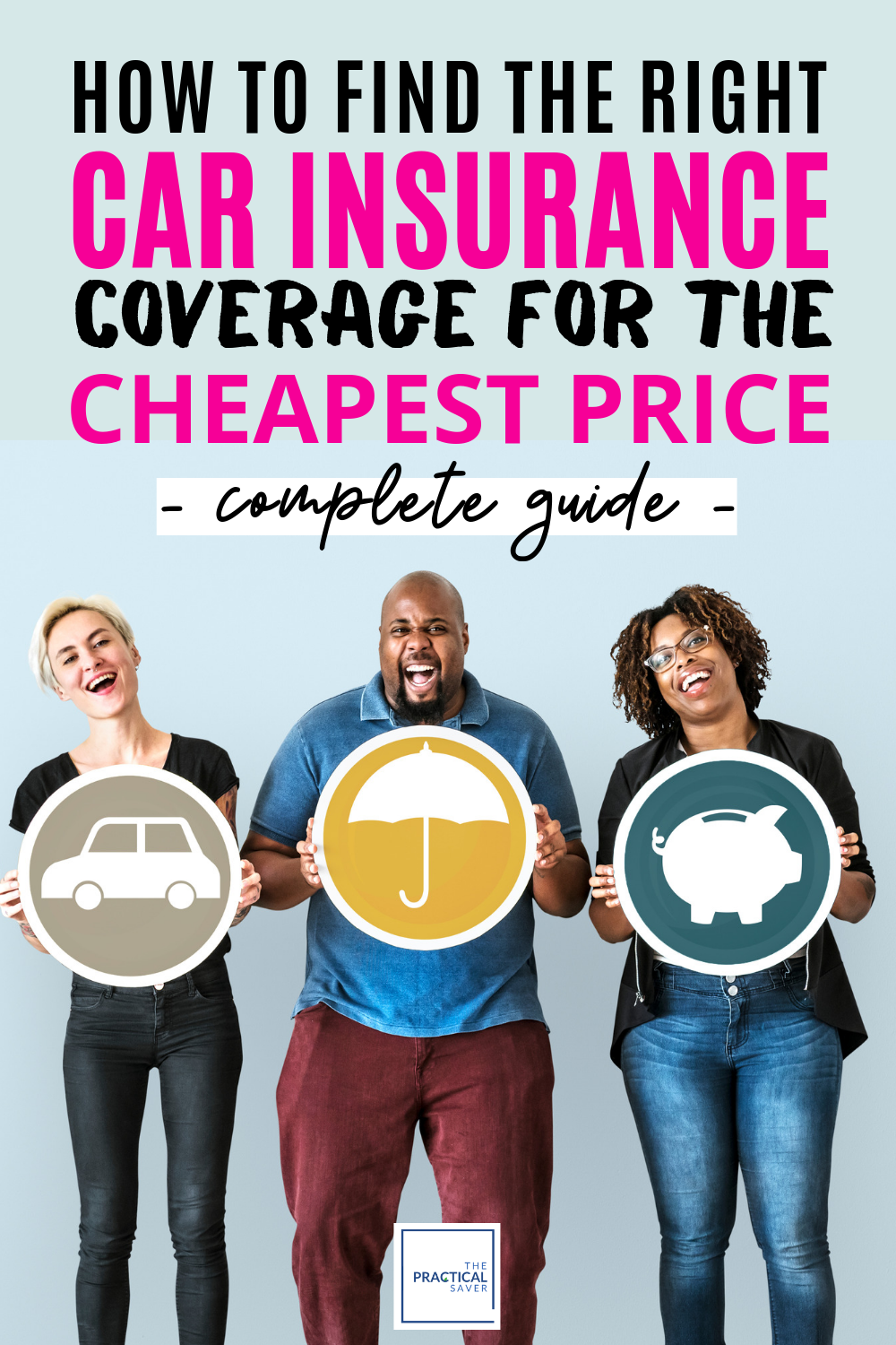How To Find The Cheapest Car Insurance in 2019 (The