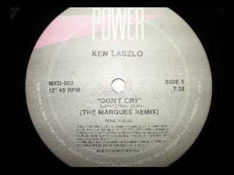 Don't Cry (The Marquee Remix) - Ken Laszlo 1987 italo disco | Sing