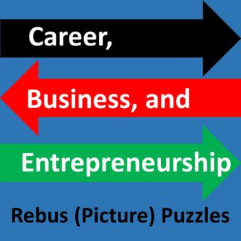 Fun Career Business Employment And Entrepreneurship Rebus