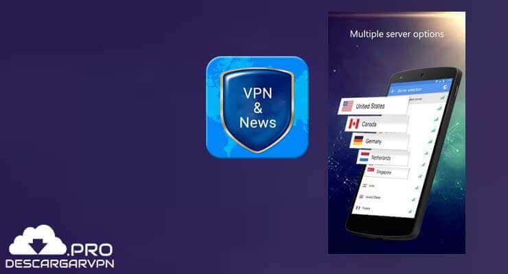 Descargar Vpn News Apk Disfruta Del Internet Gratis Android