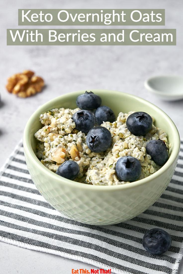 Keto Overnight Oats With Berries And Cream Eat This Not That Recipe In 2020 Berries And Cream Recipe Hemp Seed Recipes Hemp Hearts Recipes